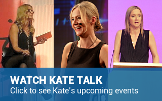 See Kate Talk - Click to see Kate's upcoming events