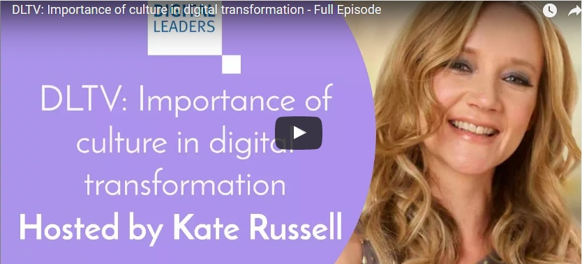 DLTV: Importance of culture in digital transformation